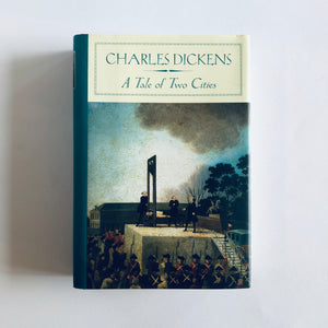 Hardcover book: A Tale of Two Cities by Charles Dickens