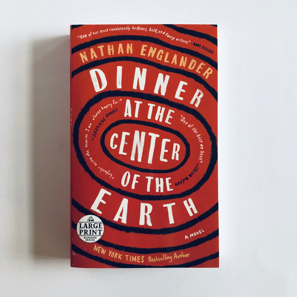 Paperback book: Dinner at the Center of the Earth by Nathan Englander