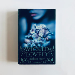 Hardcover book: Wicked Lovely by Melissa Marr