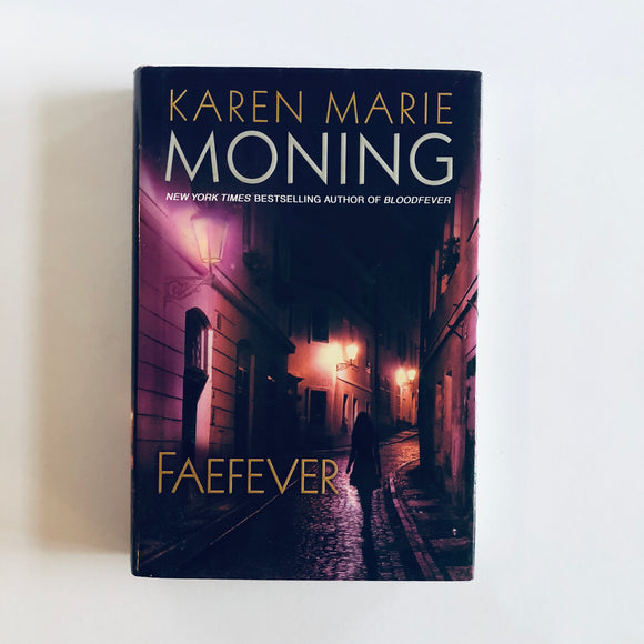 Hardcover book: Faefever by Karen Marie Moning