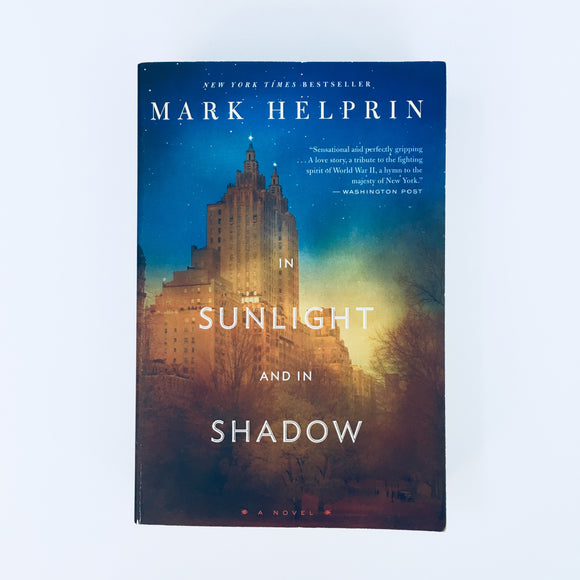 Paperback book: In Sunlight and In Shadow by Mark Helprin