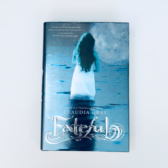 Hardcover book: Fateful by Claudia Gray