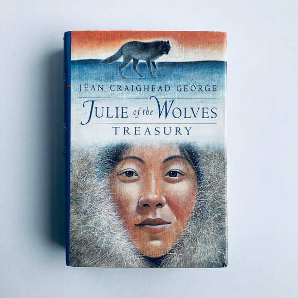 Hardcover book: Julie of the Wolves Treasury by Jean Craighead George