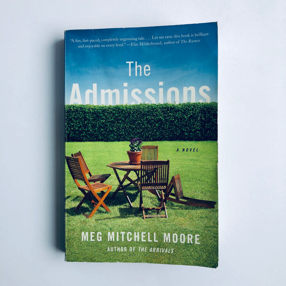 Paperback book: The Admissions by Meg Mitchell Moore