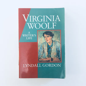 Paperback book: Virginia Woolf: A Writer's Life by Lyndall Gordon