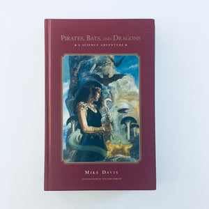 Hardcover book: Pirates, Bats and Dragons by Mike Davis