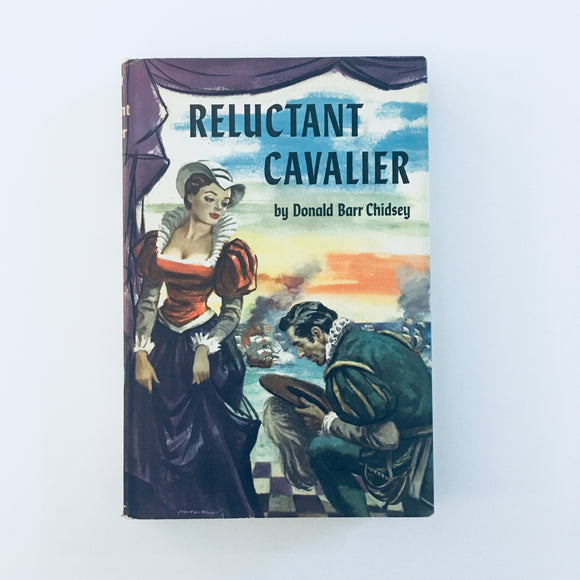 Hardcover book: The Reluctant Cavalier by Donald Barr Chidsey