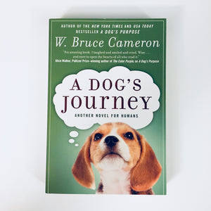 Paperback book: A Dog's Journey by W. Bruce Cameron