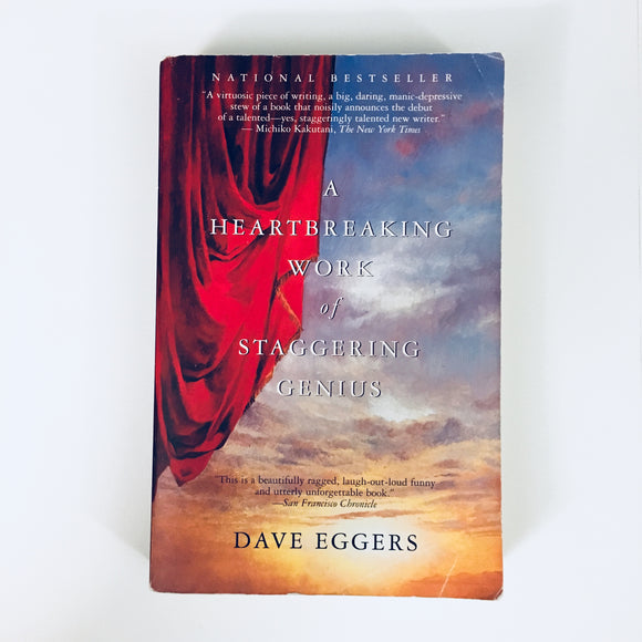 Paperback book: A Heartbreaking Work of Staggering Genius by Dave Eggers