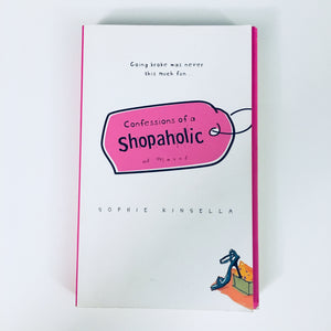 Paperback book: Confessions of a Shopaholic by Sophie Kinsella
