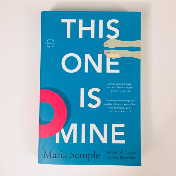Paperback book: This One is Mine by Maria Semple