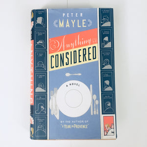 Hardcover book: Anything Considered by Peter Mayle