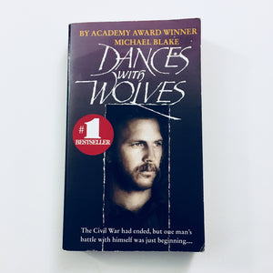 Paperback book: Dances with Wolves by Michael Blake