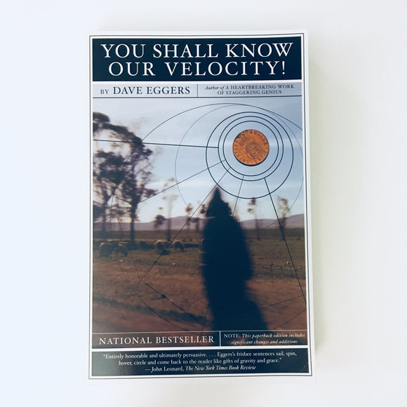 Paperback book: You Shall Know Our Velocity by Dave Eggers
