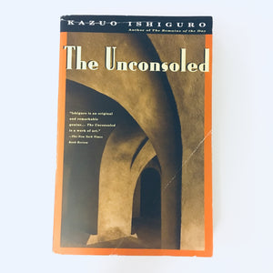 Paperback book: The Unconsoled by Kazuo Ishiguro