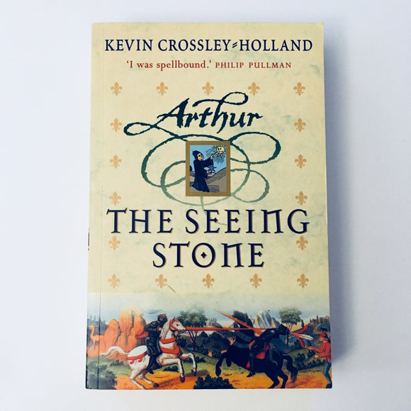 Paperback book: Arthur & The Seeing Stone by Kevin Crossley-Holland