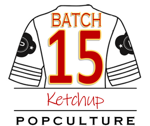 Batch 15 - Ketchup - SOLD OUT ONLINE!