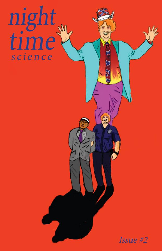 Night Time Science Issue #2 Racism