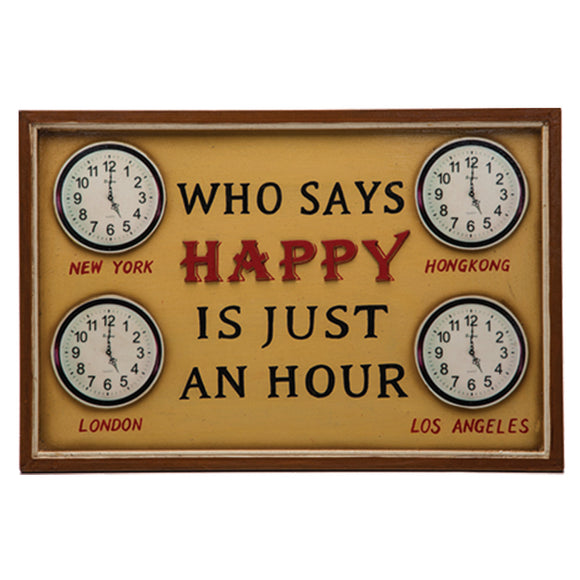 WHO SAYS HAPPY IS JUST AN HOUR, Wall Signs, RAM Gameroom - The Luxury Man Cave