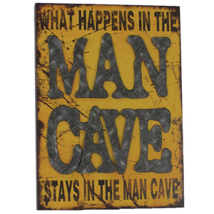 METAL SIGN-WHAT HAPPENS IN THE MAN CAVE, Wall Signs, RAM Gameroom - The Luxury Man Cave