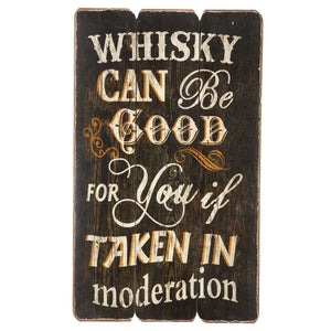 WHISKEY CAN BE GOOD FOR YOU, Wall Signs, RAM Gameroom - The Luxury Man Cave