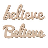 "Believe Sign Wood Cut Out Shape - Wooden Word Laser Cut Art Craft Supplies for DIY Project, Size in 2"" to 15"""