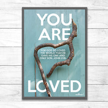 You are Loved <p> (Branch heart)