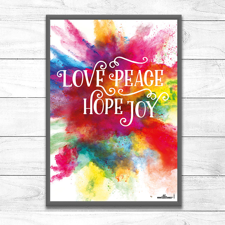 Love Peace Hope Joy <p> (Colour Burst)