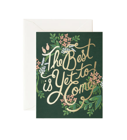 The Best Is Yet to Come by Rifle Paper Co.