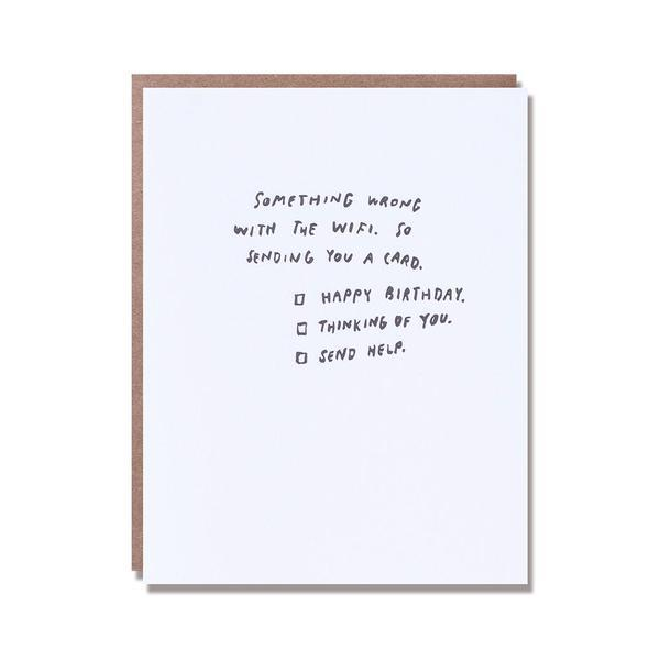 Something's Wrong with the Wifi Birthday Card by Egg Press