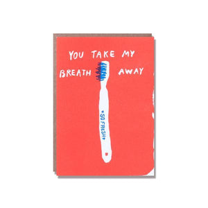 Take My Breath Away Mini Card by Egg Press