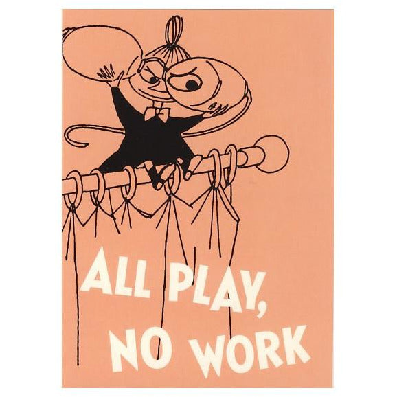 Postcard All Play No Work - .