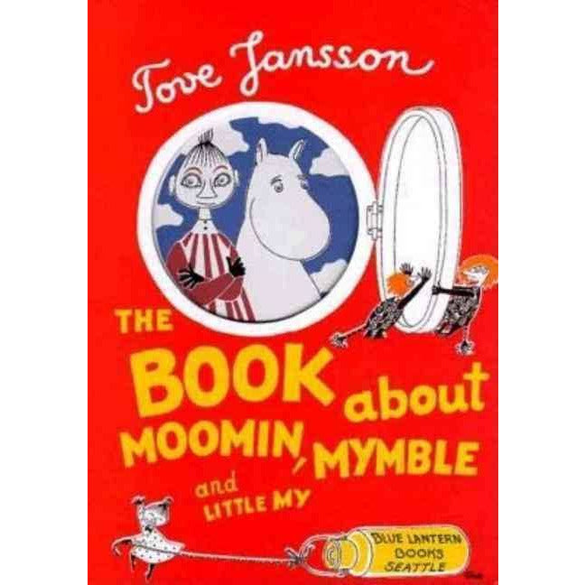 The Book About Moomin, Mymble And Little My - .