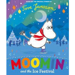 Moomin And The Ice Festival. Tove Jansson - .