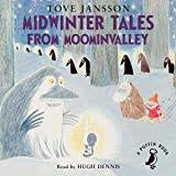 Audio Book Midwinter Tales from Moominvalley read by Hugh Dennis - .