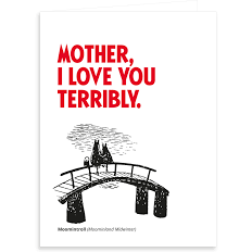 Greeting Card Mother, I Love You Terribly - .
