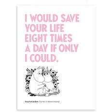 Greeting Card I Would Save Your Life Eight Times A Day - .