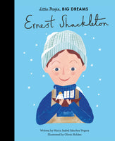 Little People Big Dreams - Ernest Shackleton