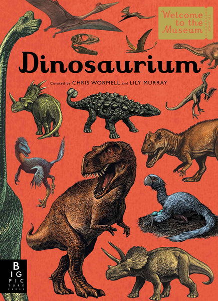 Dinosaurium - Welcome To The Museum (Hardback)