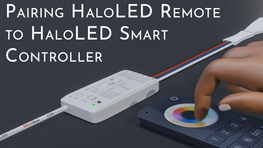 Pairing HaloLED Remote to HaloLED Smart Controller