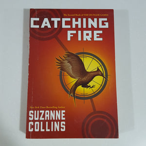 Catching Fire (The Hunger Games Series) by Suzanne Collins