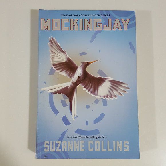 Mockingjay (The Hunger Games Series) by Suzanne Collins