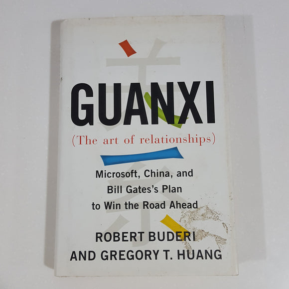 Guanxi (The Art of Relationships) by Buderi & Huang (Hardcover)