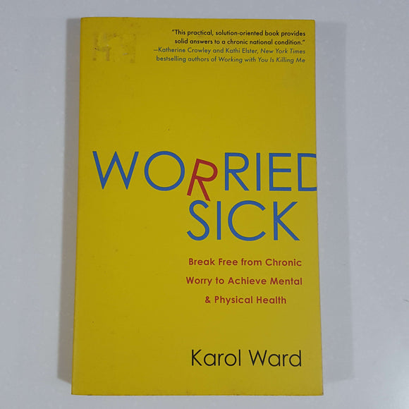 Worried Sick by Karol Ward