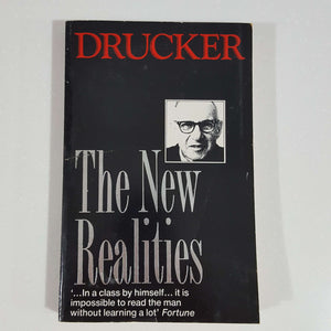 The New Realities by Drucker