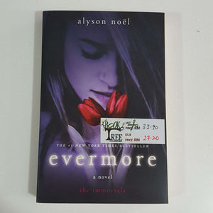 Evermore (The Immortals Series) by Alyson Noel
