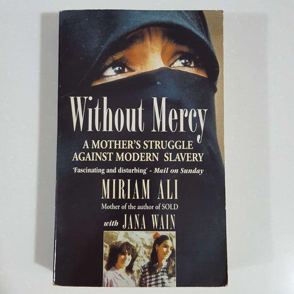 Without Mercy  by Miriam Ali