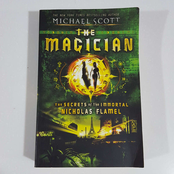 The Magician: The Secrets of the Immortal Nicholas Flamel by Michael Scott