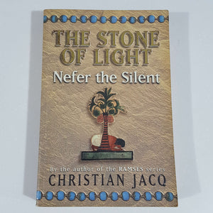 Nefer the Silent (The Stone of Light Series) by Christian Jacq