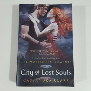 City of Lost Souls (The Mortal Instruments Series) by Cassandra Clare
